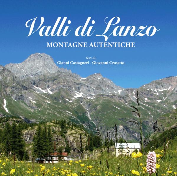 Valli di Lanzo, montagne autentiche